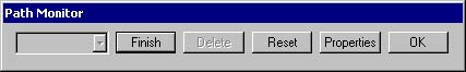 BPM - Figure 4 Path Monitor dialog box — different buttons